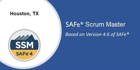 SAFe 4.6 Scrum Master Certification Course - Houston tickets