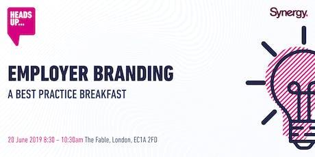 Heads Up London - Employer Branding Best Practice Breakfast tickets