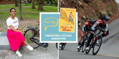 Hub Talks: Disrupting Cycling Narratives with Jools Walker & Ayesha McGowan