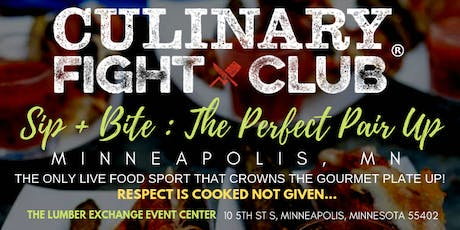 Culinary Fight Club - MINNESOTA:  Sip+Bite - The Perfect Pair Up tickets