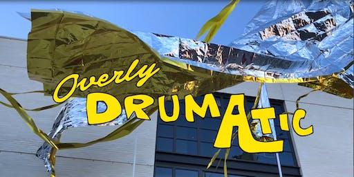 Overly Drumatic Season Opener w/ Tama Sumo + Lukita