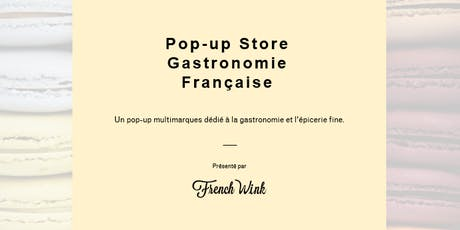 CASUAL MEETING OPEN TO FRENCH FOOD PROFESSIONALS | HOLIDAYS POP-UP STORE tickets