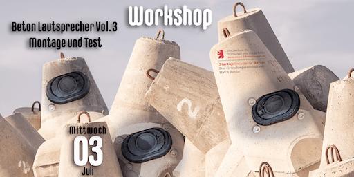 Workshop: Beton Lautsprecher Vol. 3 - Montage und Test