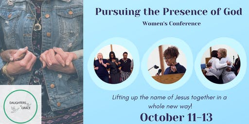 Pursuing The Presence of God Women's Conference