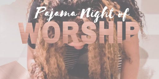 Pajama Night of Worship VIRGINIA