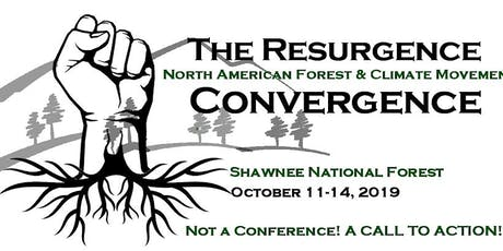The Resurgence: North American Forest and Climate Movement Convergence tickets