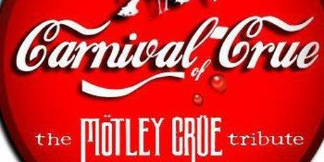 Carnival Of Crue Tribute To Motley Crue  tickets