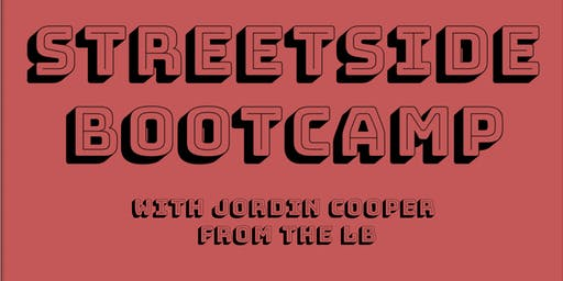 Streetside Bootcamp!