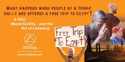 Conscious Good Film Series: Free Trip to Egypt