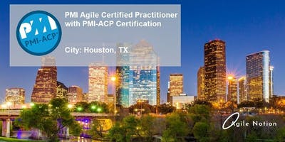 PMI-ACP Agile Certified Practitioner 2 Days Class - Houston [Will Run]