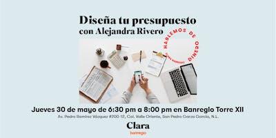 Diseña tu Presupuesto con Alejandra Rivero (30 de mayo)