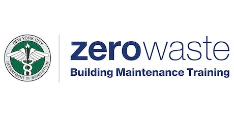 DSNY Zero Waste Building Maintenance Training: Dec. 11th and Dec. 18th tickets