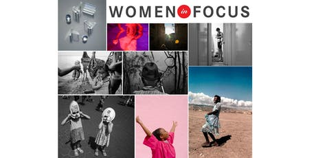 Women in Focus Photography Exhibition & Festival tickets