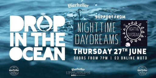 Drop in the ocean & Night time daydreams