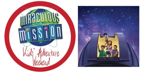 Kids' Adventure Weekend: Miraculous Mission