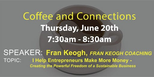 2019 June Coffee and Connections