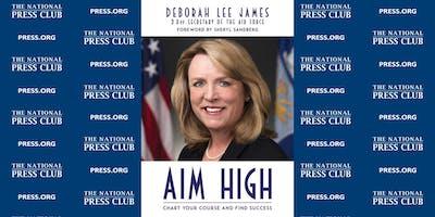 "NPC Headliners Book Event: Deborah Lee James - ""Aim High"""