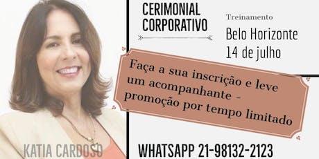 Cerimonial Corporativo - Belo Horizonte ingressos
