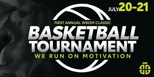 First Annual WROM Classic: Basketball Tournament