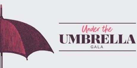 The 4th Annual Under the Umbrella Gala tickets
