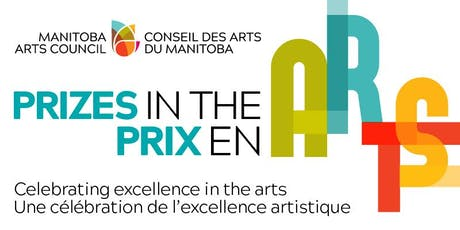 Manitoba Arts Council's Prizes in the Arts Reception tickets
