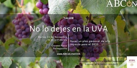 Taller: No lo dejes en la uva entradas