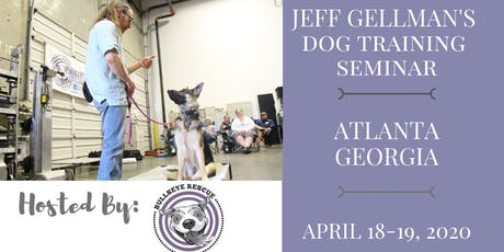 Atlanta, Georgia - Jeff Gellman's Dog Training Seminar tickets