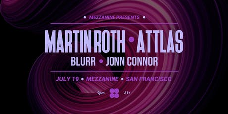 MARTIN ROTH & ATTLAS at MEZZANINE tickets