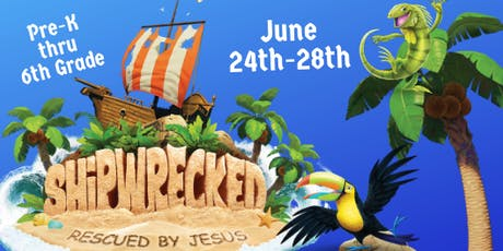 Shipwrecked VBS Rescued By Jesus tickets