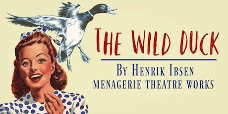 The Wild Duck tickets