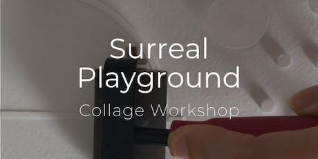 Art Lab | Surreal Playground Collage Workshop tickets