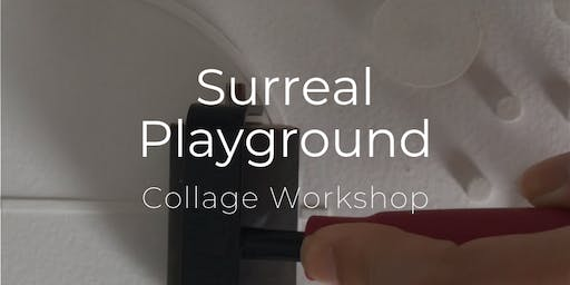 Art Lab | Surreal Playground Collage Workshop