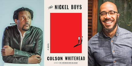 Colson Whitehead: The Nickel Boys w/ Clint Smith tickets