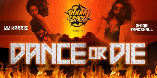 BOOM CRACK!'s DANCE or DIE 2019