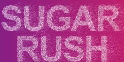 Sugar Rush 2019