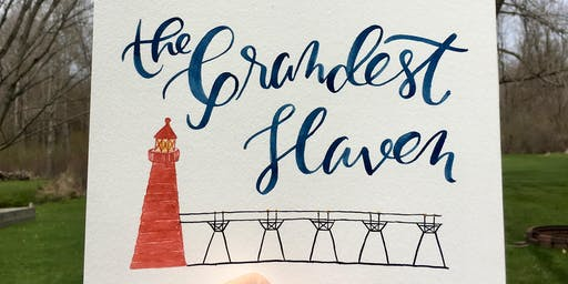 "Brews & Brushstokes: Watercolor Calligraphy ""The Grandest Haven"""