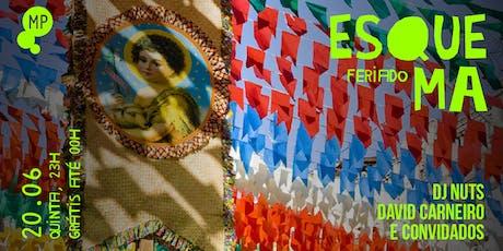 20/06 - FERIADO - ESQUEMA: DJ NUTS, DAVID CARNEIRO E CONVIDADOS NO MUNDO PENSANTE ingressos