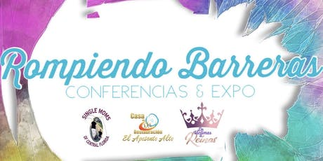 ROMPIENDO BARRERAS CONFERENCIA/EXPO DE MUJERES 2019 tickets