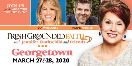 Fresh Grounded Faith - Georgetown, DE - Mar 27-28, 2020