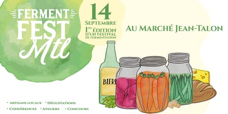 Ferment Fest Montreal billets