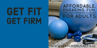 Get Fit Get Firm @Cypress Lake H.S. 8/20-10/3