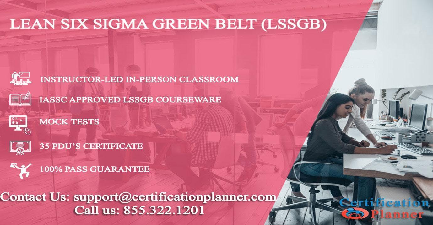 Lean Six Sigma Green Belt (LSSGB) 4 Days Classroom in Montreal