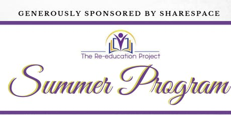 The Re-Education Project Summer Program tickets
