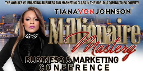Millionaire Mastery Business & Marketing Conference & VIP Breakfast --- Only Accepting 30 Entrepreneurs!  tickets