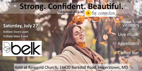 Strong. Confident. Beautiful. A fashion show by The Connection Inc. tickets