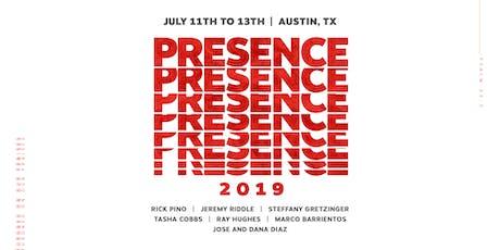 PRESENCE 2019! tickets