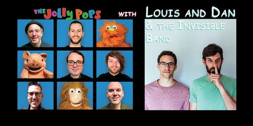 The Jolly Pops with Louis and Dan & the Invisible Band