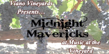 Music at Viano Vineyards w/ Midnight Mavericks