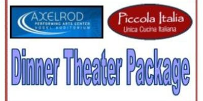 Axelrod & Piccola Italia-Show & Dinner Package