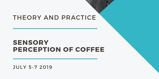 Sensory Perception of Coffee: Theory and Practice